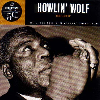 HOWLIN' WOLF, UN 30 DE MAYO