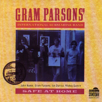 Gram Parsons - Safe At Home